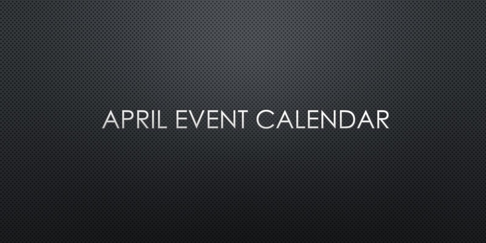 April 2019 Event Calendar