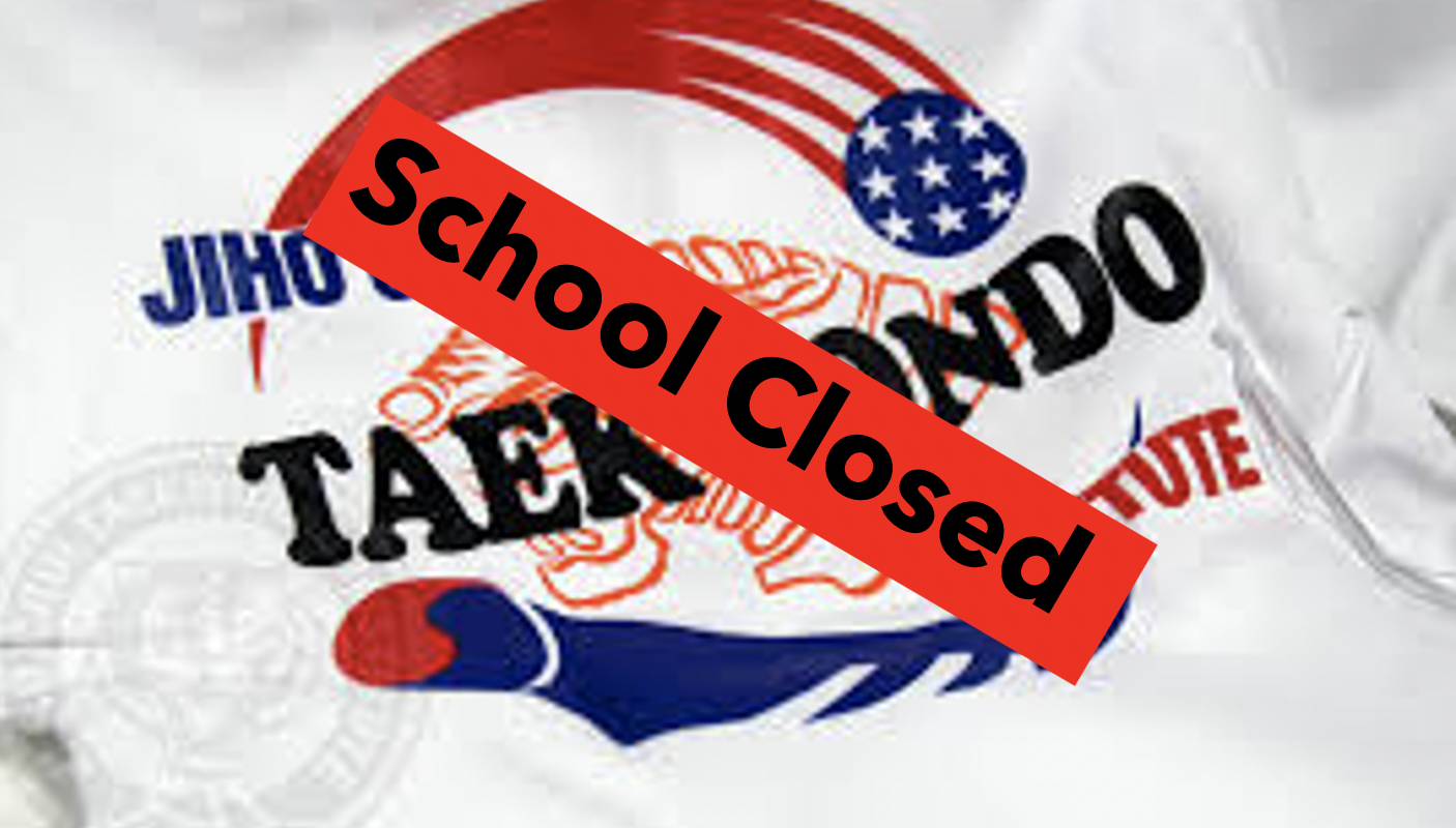 Dojang Closed for Rest of March