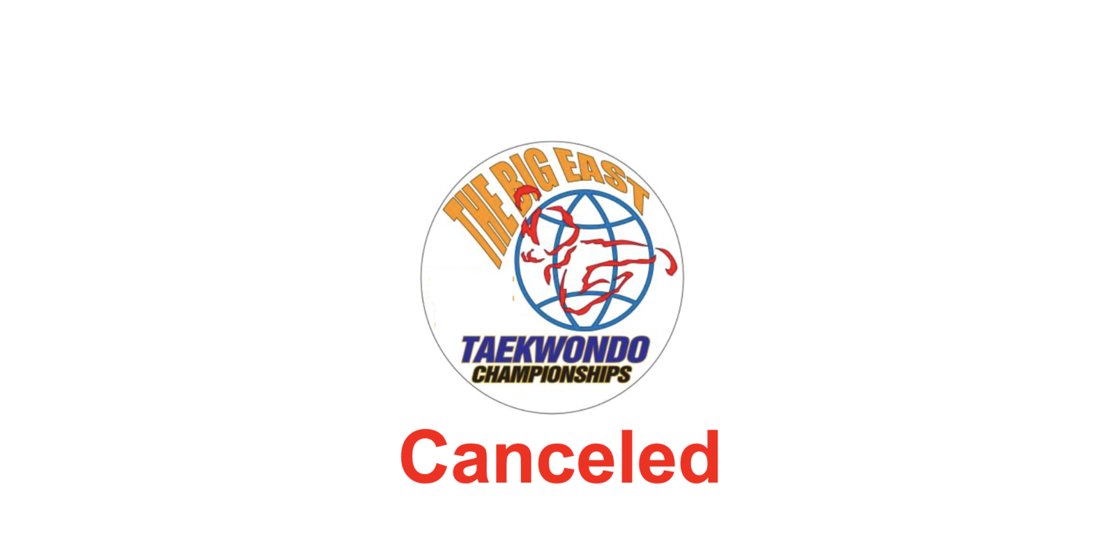 Suspension of the 2020 XXVII Big East Taekwondo Championships